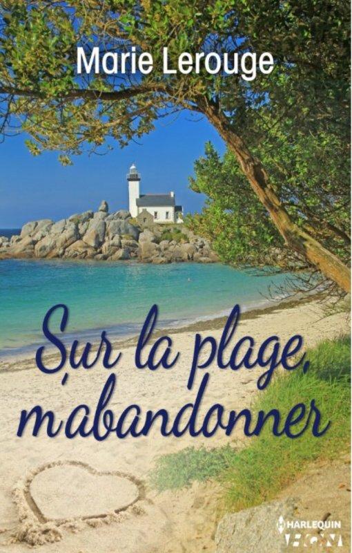 Sur la plage m'abandonner de Marie Lerouge