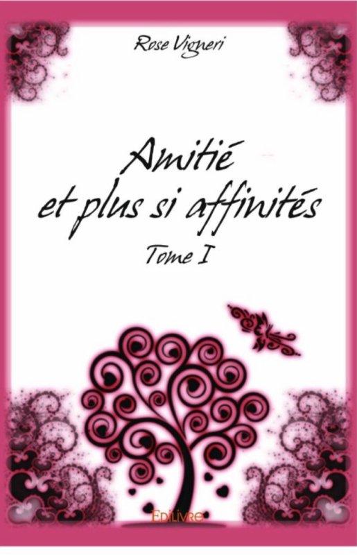Amitié et plus si affinités de Rose Vigneri