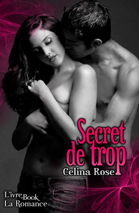 Secret de Trop Célina Rose