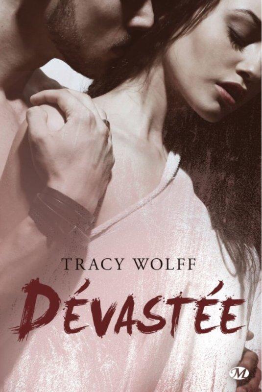 Ethan Frost tome 1: Dévastée de Tracy Wolff