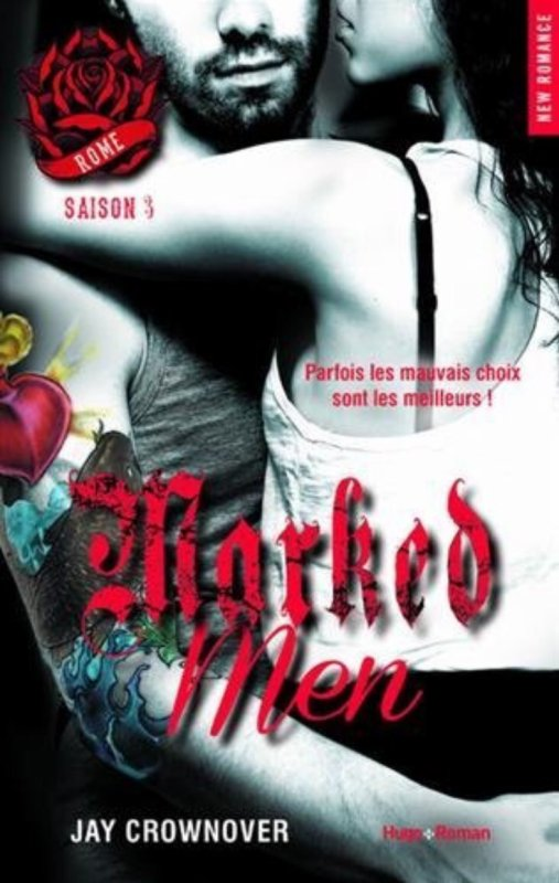 Marked men : Tome 3: Rome de Jay Crownover