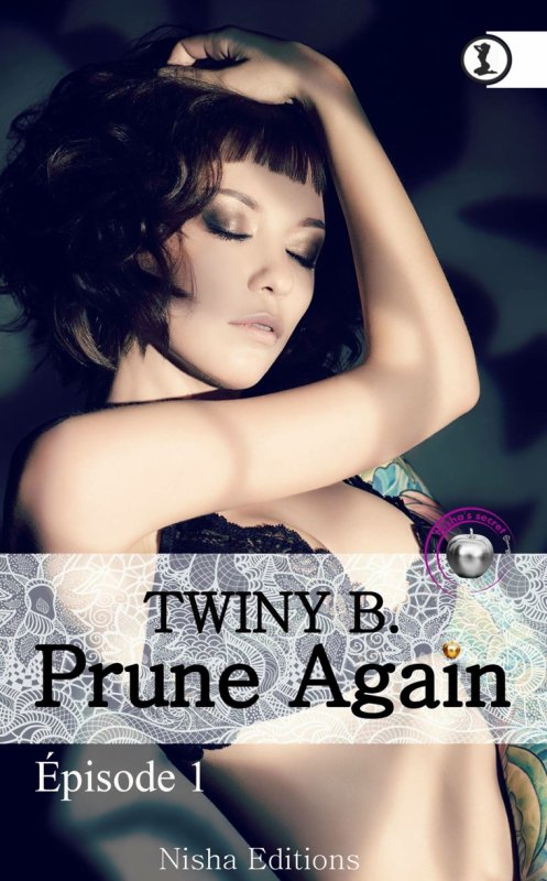 Prune Again: Épisode 1 de Twiny B