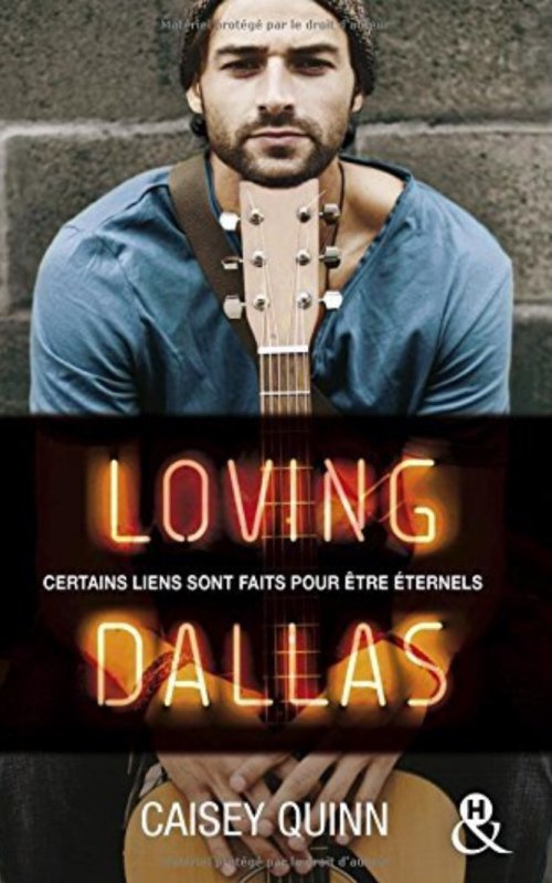 Neon Dreams: Tome 2 : Loving Dallas de Caisey Quinn