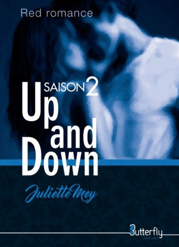 Up and Down : Saison 2 de Juliette Mey