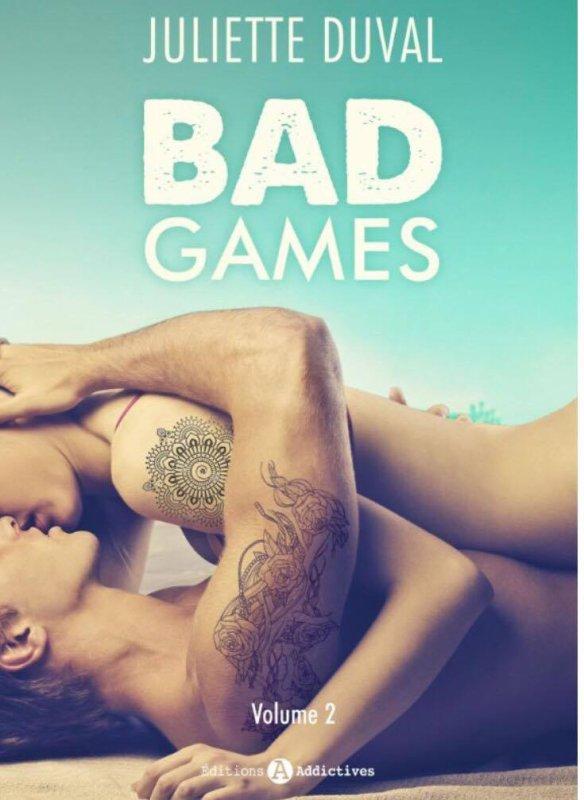 Bad Games volume 2 Juliette Duval