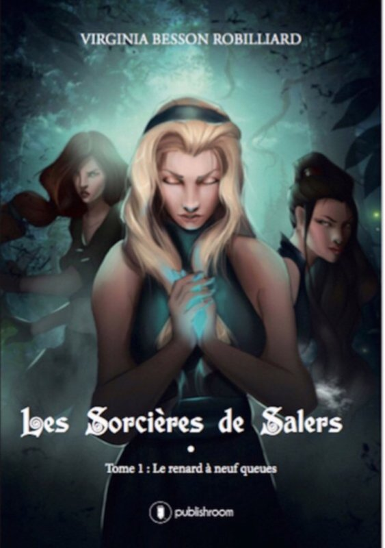 Les sorcières de Salers : Tome 1 de Virginia Besson Robilliard