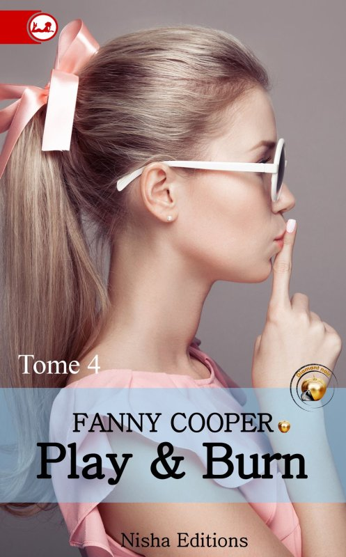 Play and Burn Tome 4 de Fanny Cooper