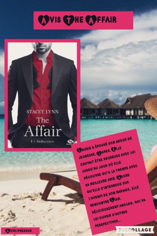 The Affair: Tome 1: Séduction de Stacey Lynn