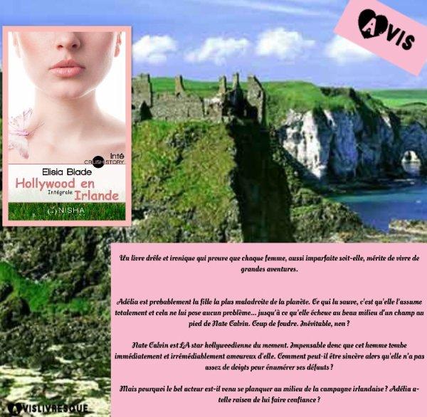 Hollywood en Irlande : l'intégrale d'Elisia Blade
