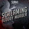 Screaming Bloody Murder / Blood In My Eyes (2011)