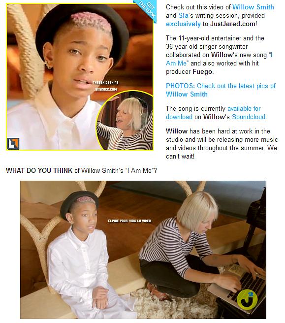 Le site JustJared a publié une vidéo de Willow Smith accompagné de la chanteuse Sia en pleine création du titre I am Me.