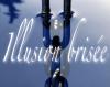 XXI - Illusion brisée