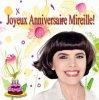 Joyeux Anniversaire Mireille!!!