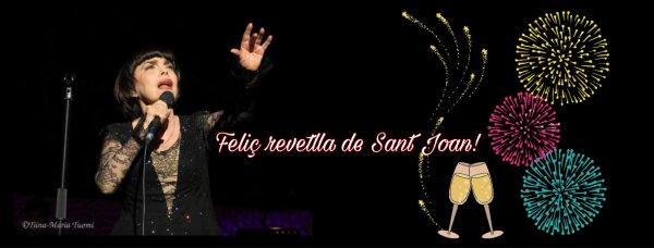 MM - Feliç revetlla de Sant Joan!