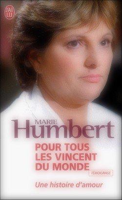 Pour tous les Vincent du monde : Une histoire d'amour Marie Humbert