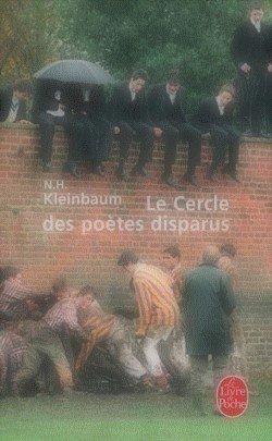 Le Cercle des poètes disparus Nancy H. Kleinbaum Dead Poets Society