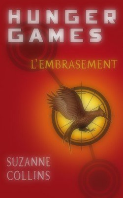 Hunger Games : L'embrasement, Suzanne Collins Catching Fire
