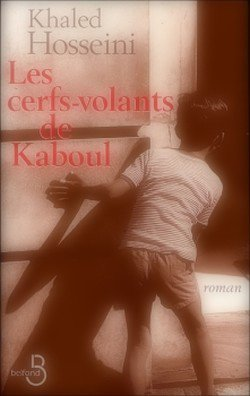 Les cerfs-volants de Kaboul Khaled Hosseini The Kite Runner