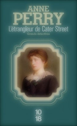 L'étrangleur de Cater Street Anne Perry The Cater Street Hangman