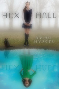 Hex Hall, tome 1 Rachel Hawkins Hex Hall, book 1