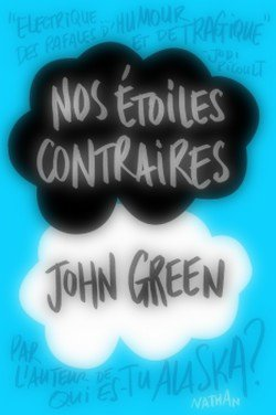 Nos étoiles contraires John Green The Fault In Our Stars