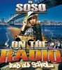 On The Radio (Rnb) / Toni Braxto Feat Loon - Hit The Freeway Dj Soso remix (2009)