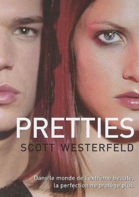 Pretties, tome 2 (Uglies), de Scott Westerfeld