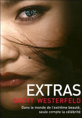 Uglies, tome 4, Extras, de Scott Westerfeld