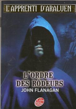 L'Apprenti d'Araluen, tome 1, L'Ordre des Rôdeurs, de John Flanagan