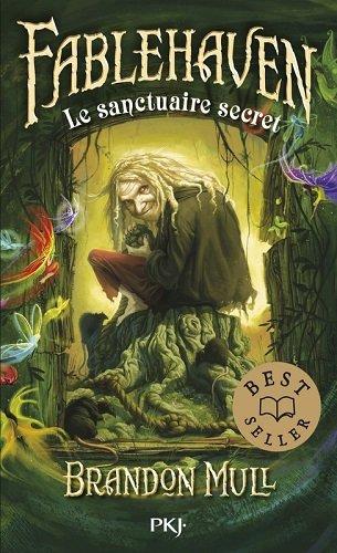 Fablehaven, tome 1, Le sanctuaire secret, de Brandon Mull