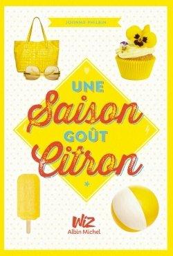 Une Saison goût citron, de Joanna Philbin