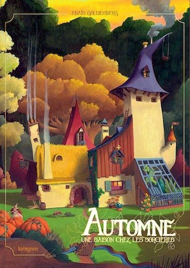 Une Saison chez les Sorcières, tome 1, Automne, de Anaïs Goldemberg