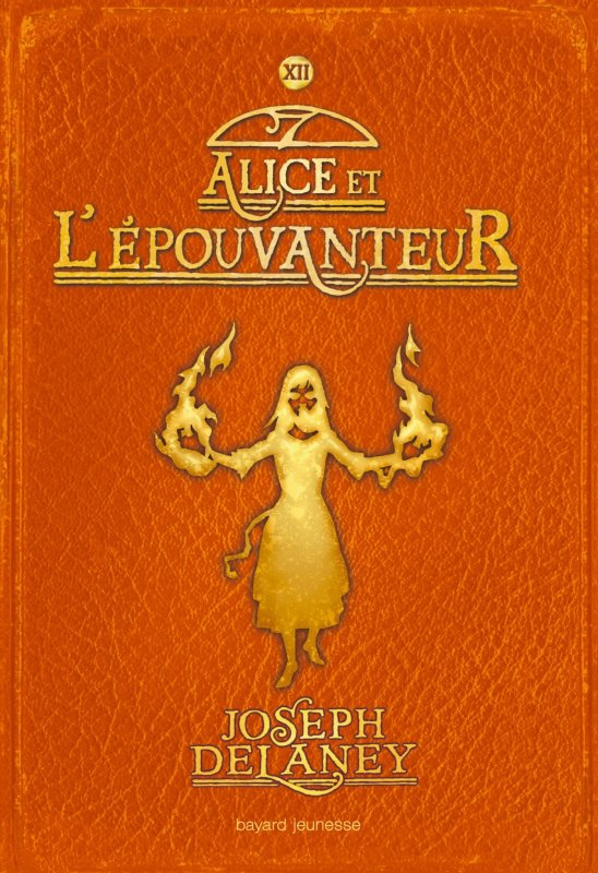 L'Epouvanteur, tome 12, Alice et l'Epouvanteur, de Joseph Delaney