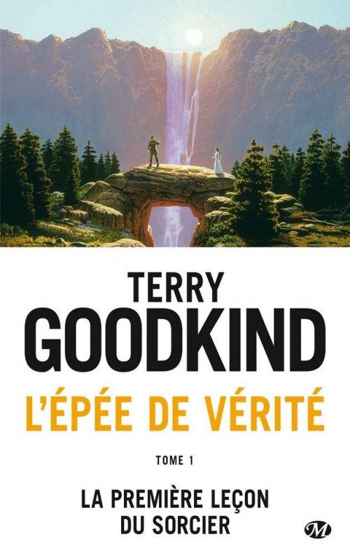 L'Epée de Vérité, tome 1, La Première Leçon du Sorcier, de Terry Goodkind