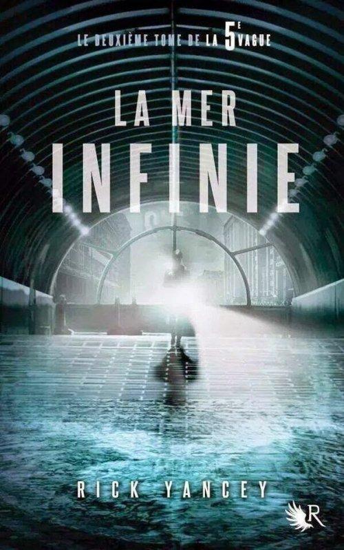 La 5e Vague, tome 2, La Mer Infinie, de Rick Yancey
