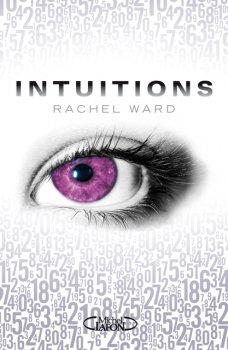 Intuitions, tome 1, de Rachel Ward