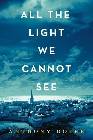 All the light we cannot see, de Anthony Doerr