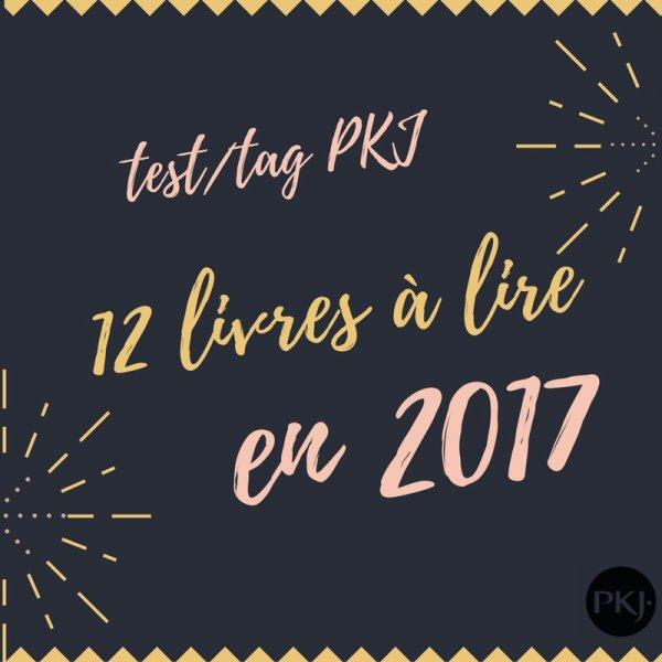 Tag 12 livres à lire en 2017