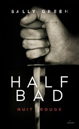 Half Bad, tome 2, Nuit Rouge, de Sally Green