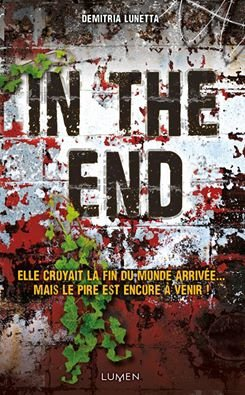 In the After, tome 2, In the End, de Demitria Lunetta