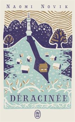 Déracinée, de Naomi Novik