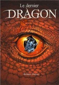 Le Dernier Dragon, de Sherryl Jordan