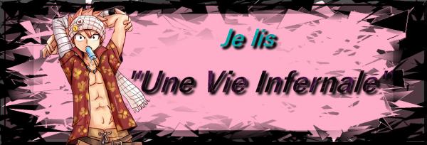 """Fan-fiction n°4 : """"Une vie infernale"""""""