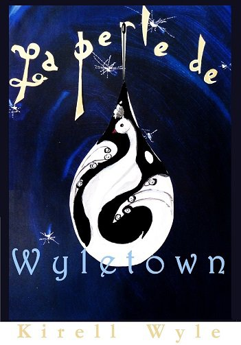 Conseil lecture: La perle de Wyletown, Kirell Wyle
