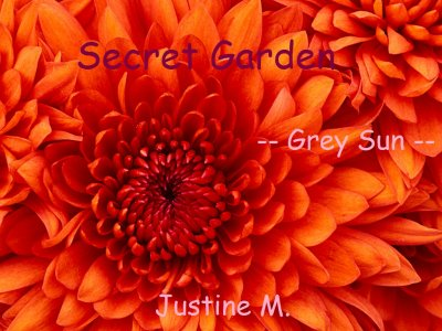 ** Best-Seller ** SECRET GARDEN ** -- Grey Sun -- **