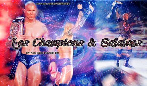 Les Champions & Salaires