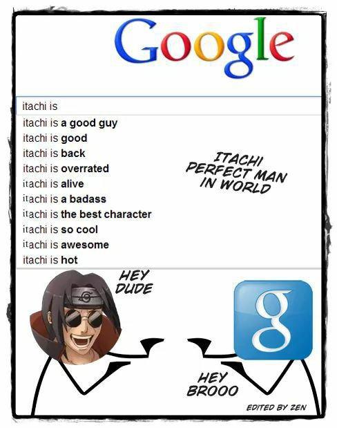 Itachi est pote avec google!