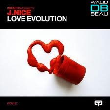 J.Nice  / Love Evolution (Origina Mix)  (2011)