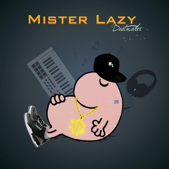 Mister Lazy