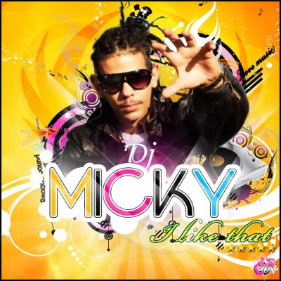 MIXTAPE I LIKE THAT by DJ MICKY
